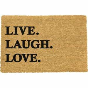 Rohožka z prírodného kokosového vlákna Artsy Doormats Live Laugh Love, 40 x 60 cm